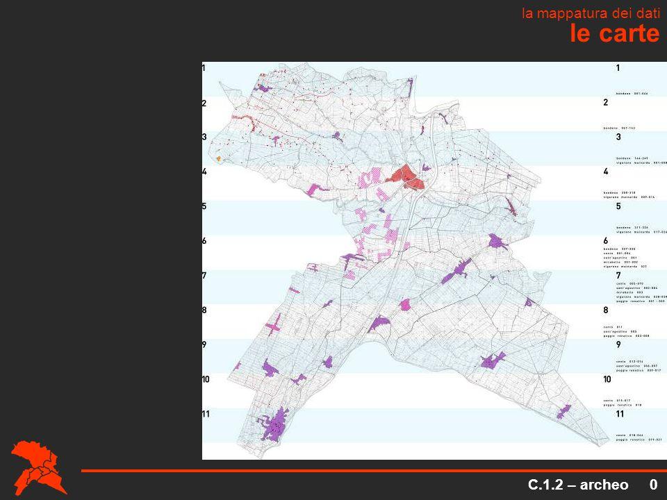 C.1.2 – archeo 0 le carte la mappatura dei dati