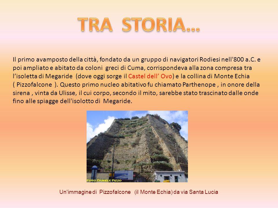 Il primo avamposto della città, fondato da un gruppo di navigatori Rodiesi nell'800 a.C. e poi ampliato e abitato da coloni greci di Cuma, corrisponde