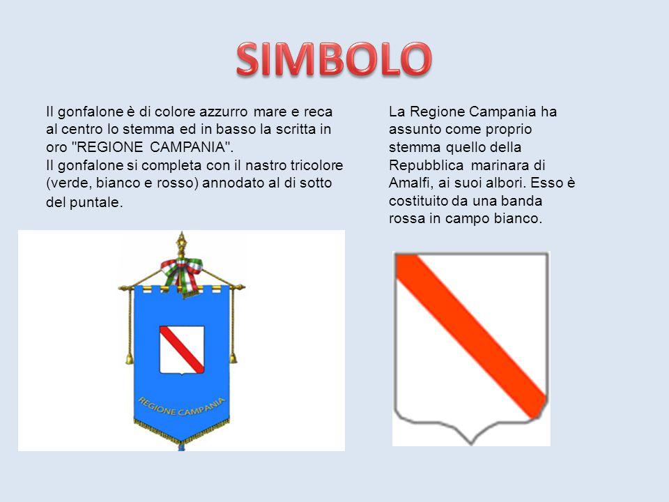 La Regione Campania ha assunto come proprio stemma quello della Repubblica marinara di Amalfi, ai suoi albori. Esso è costituito da una banda rossa in