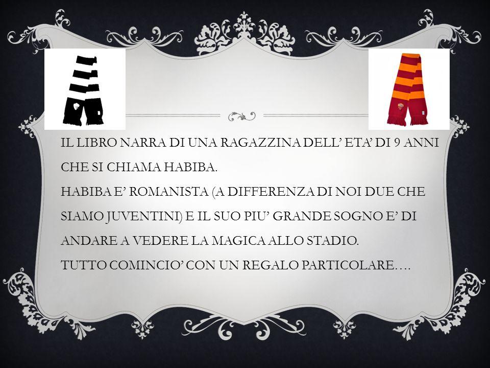 LIBRO: HABIBA LA MAGICA AUTRICE: CHIARA IngRAO
