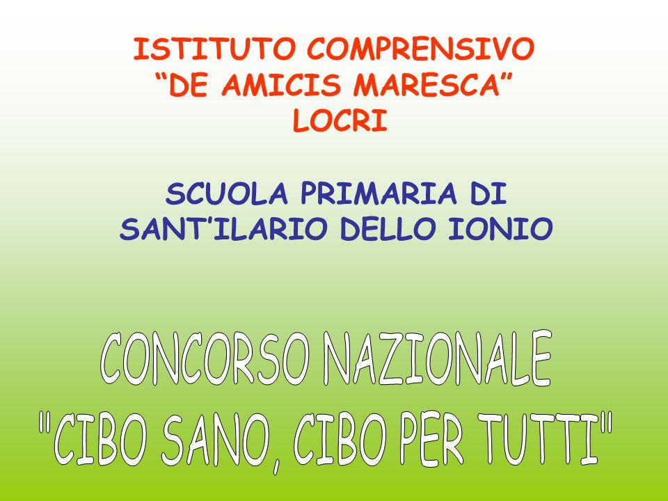 ISTITUTO COMPRENSIVO DE AMICIS MARESCA LOCRI SCUOLA PRIMARIA DI SANT'ILARIO DELLO IONIO
