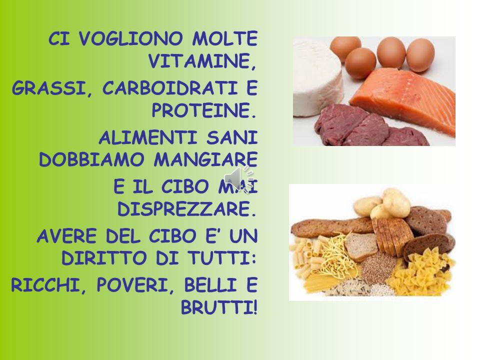 POESIA PER VIVERE E NON MORIRE OGNI ORGANISMO SI DEVE NUTRIRE.