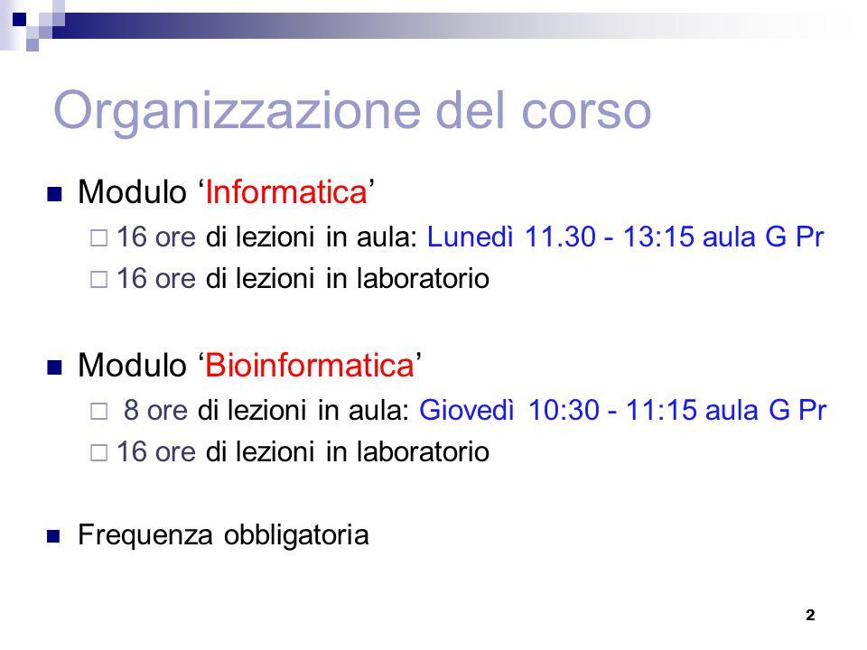 Docenti Modulo 'Informatica'  Dott.ssa Maria Silvia Pini (mpini@math.unipd.it)mpini@math.unipd.it  Dott.