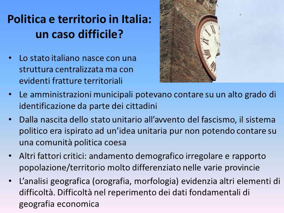 Politica e territorio in Italia: un caso difficile.
