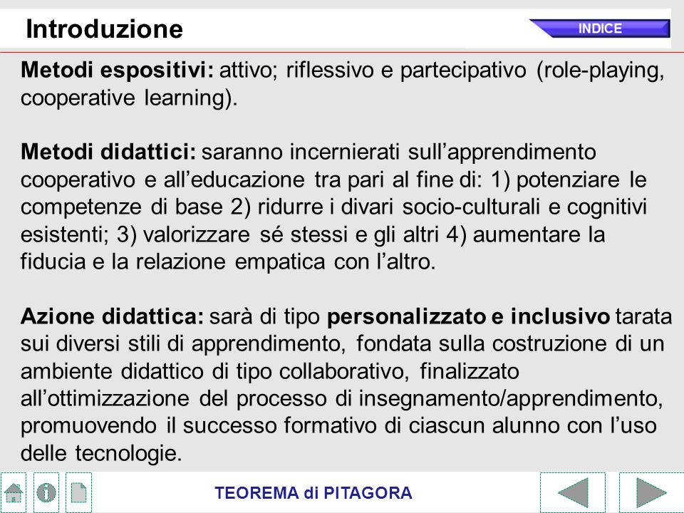 TEOREMA di PITAGORA Introduzione Problematicità, Strumenti: Normativi (Costituzione, L.