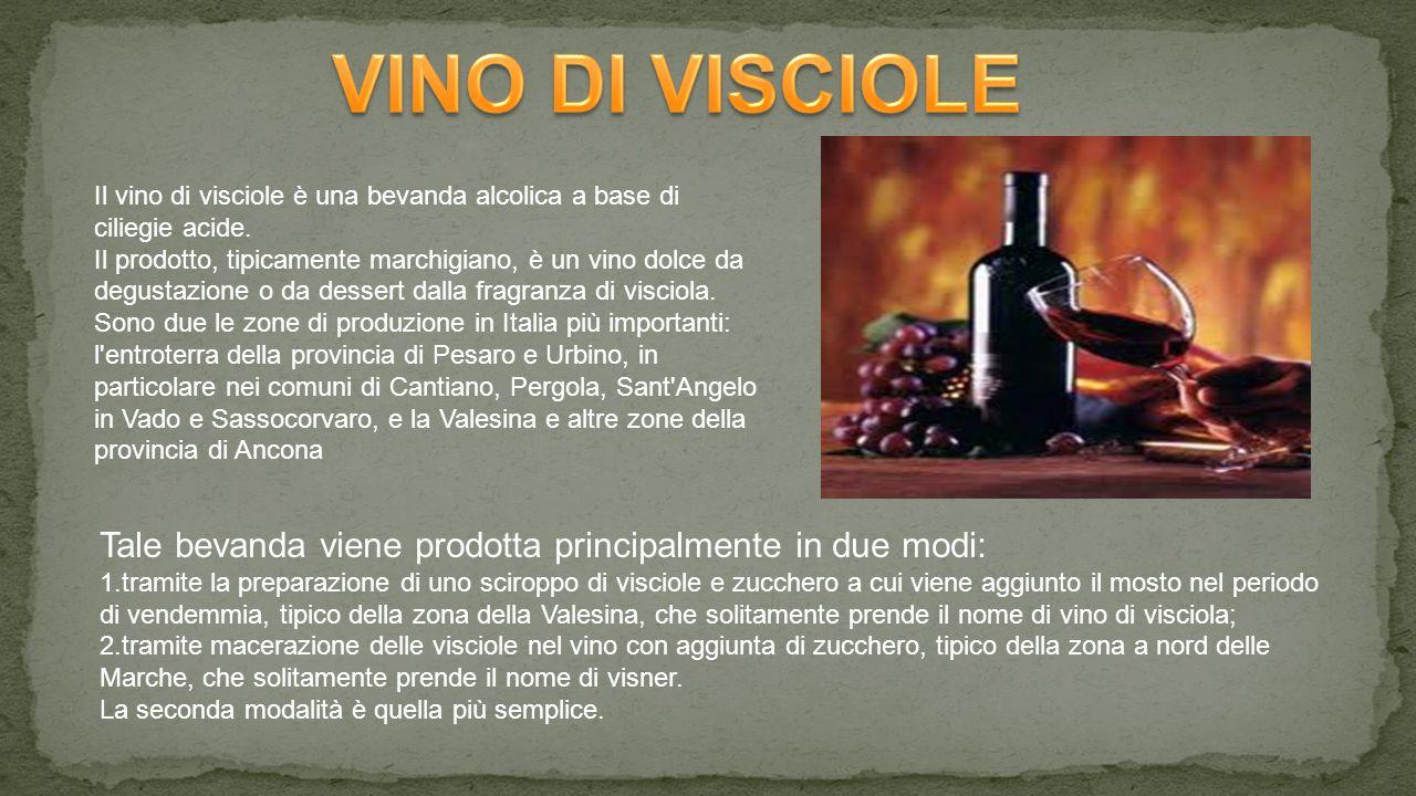 Il vino di visciole è una bevanda alcolica a base di ciliegie acide.
