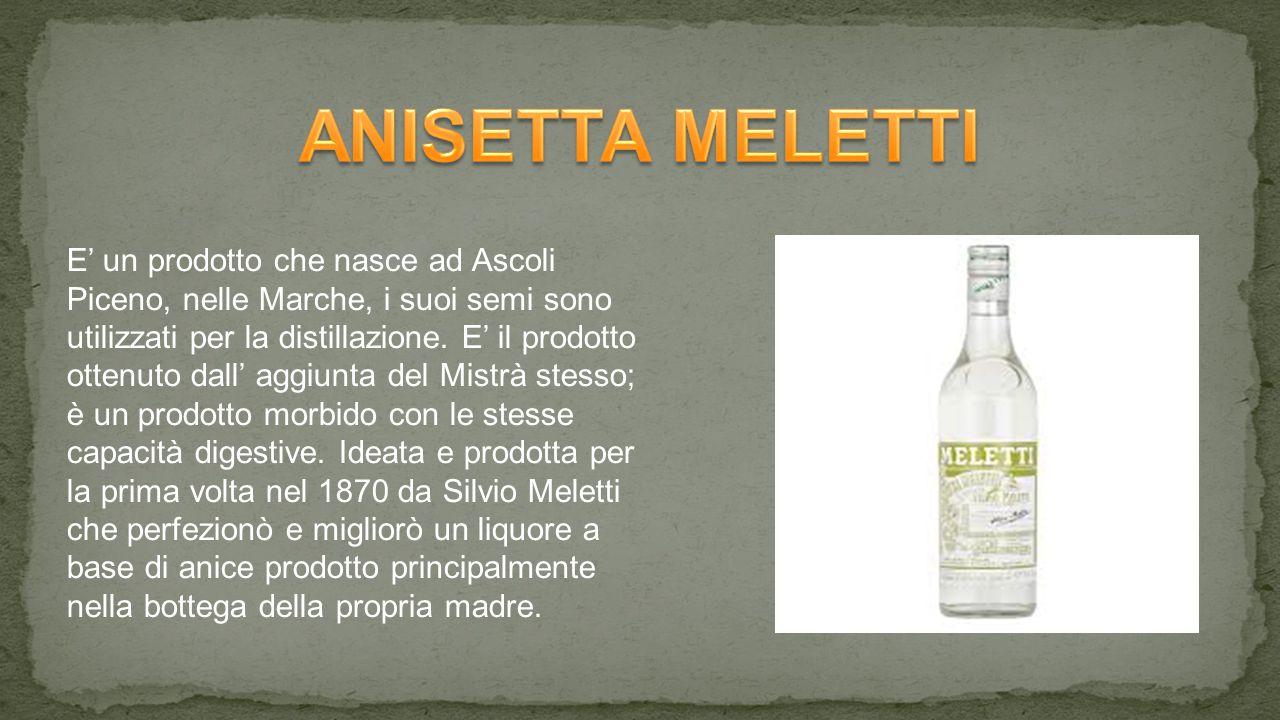 E' un prodotto che nasce ad Ascoli Piceno, nelle Marche, i suoi semi sono utilizzati per la distillazione.