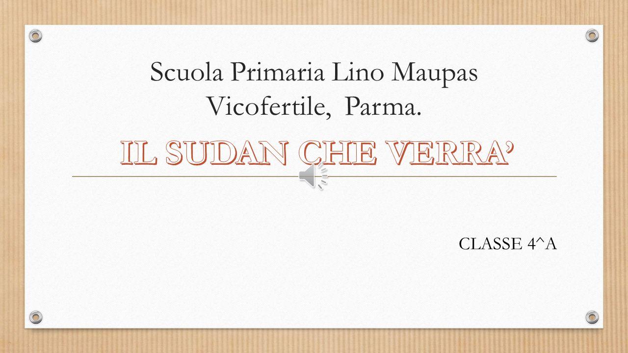 Scuola Primaria Lino Maupas Vicofertile, Parma. CLASSE 4^A