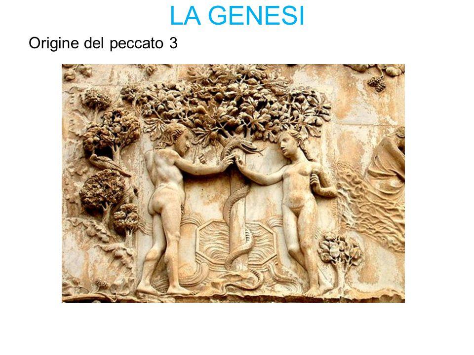 LA GENESI Origine del peccato 3