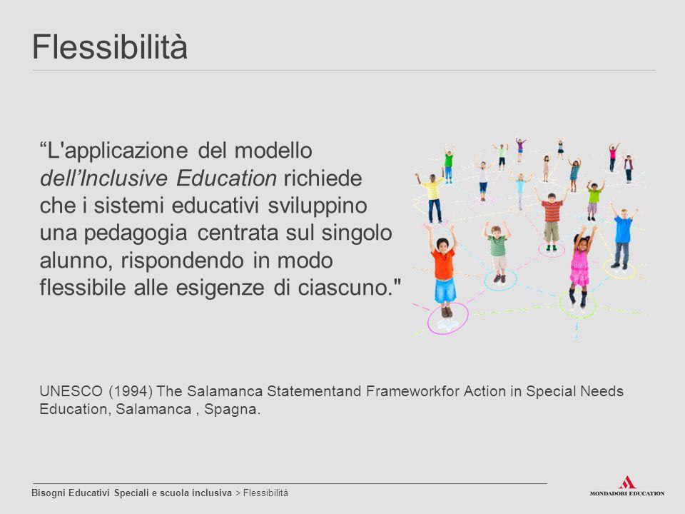 """""""L'applicazione del modello dell'Inclusive Education richiede che i sistemi educativi sviluppino una pedagogia centrata sul singolo alunno, rispondend"""