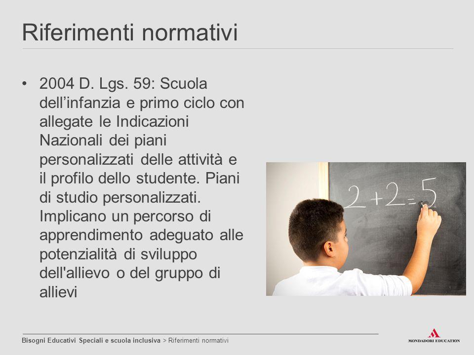 2004 D. Lgs. 59: Scuola dell'infanzia e primo ciclo con allegate le Indicazioni Nazionali dei piani personalizzati delle attività e il profilo dello s