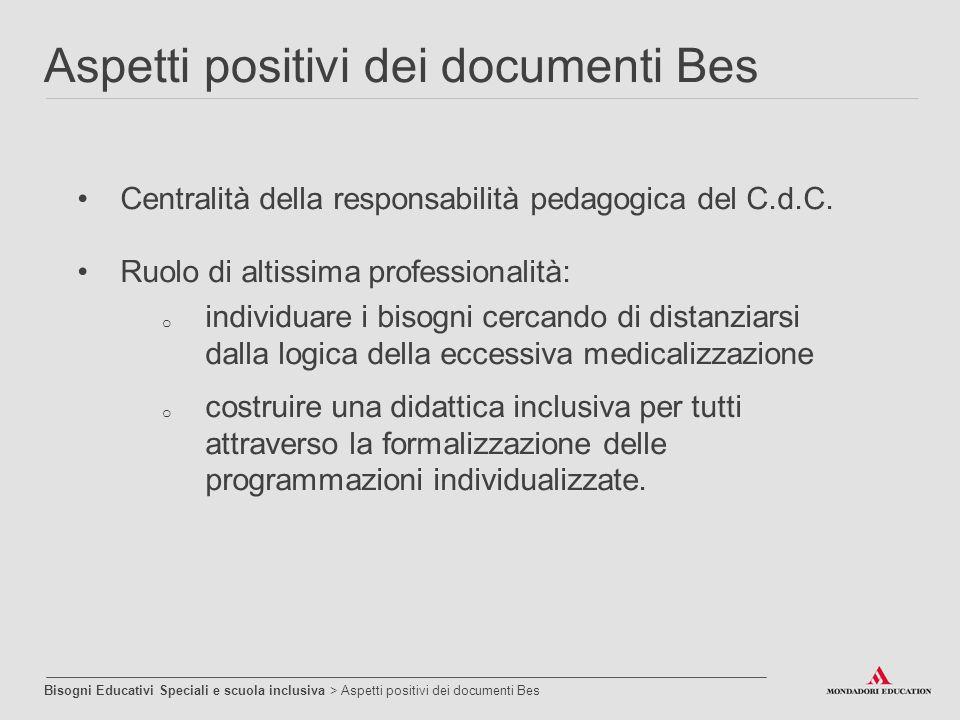 Centralità della responsabilità pedagogica del C.d.C. Ruolo di altissima professionalità: o individuare i bisogni cercando di distanziarsi dalla logic