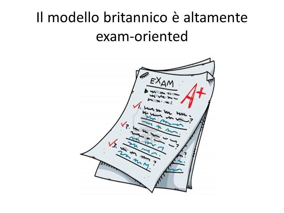 Il modello britannico è altamente exam-oriented