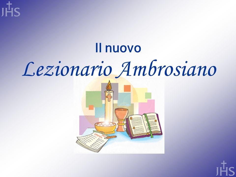 Il nuovo Lezionario Ambrosiano