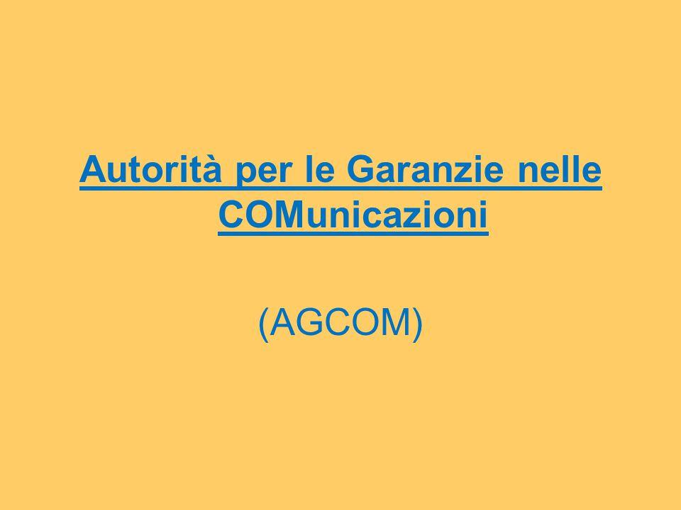 Autorità per le Garanzie nelle COMunicazioni (AGCOM)