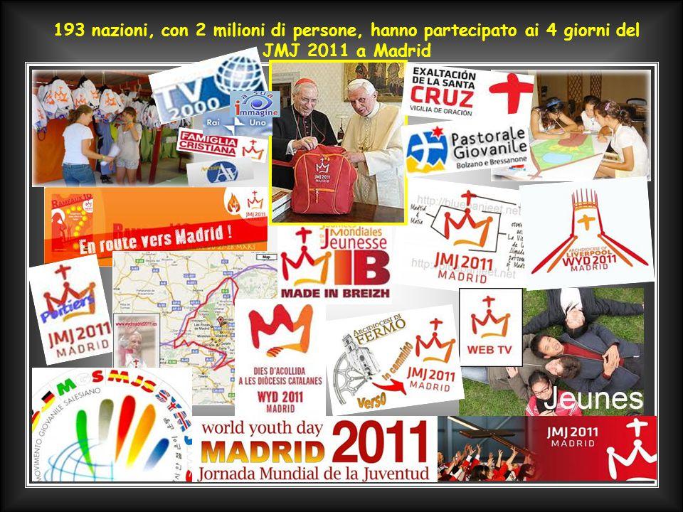 193 nazioni, con 2 milioni di persone, hanno partecipato ai 4 giorni del JMJ 2011 a Madrid
