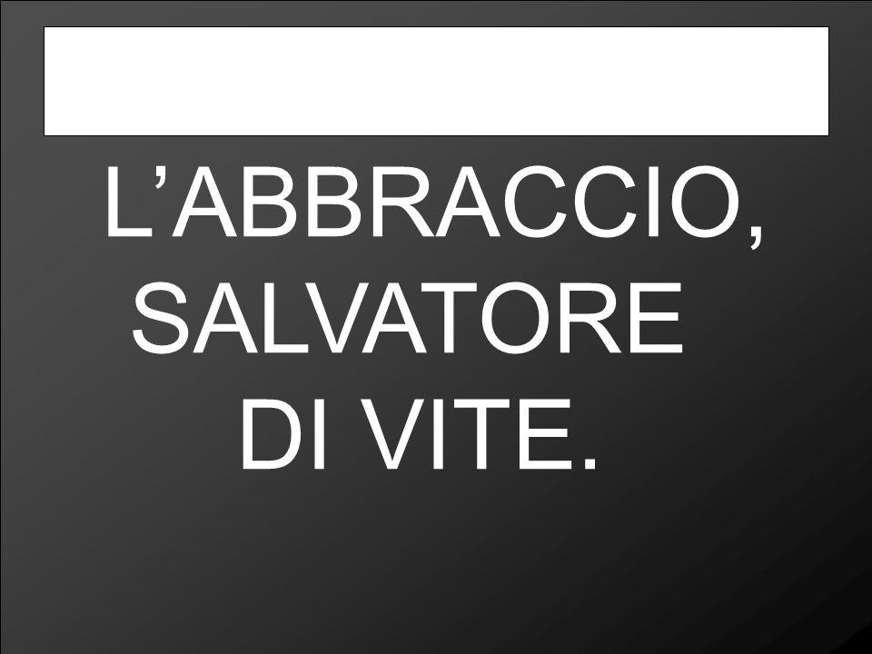 L'ABBRACCIO, SALVATORE DI VITE.