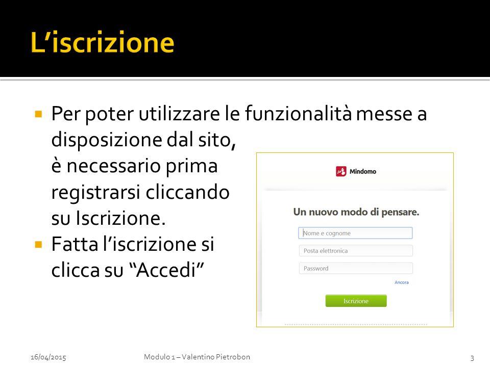  Per poter utilizzare le funzionalità messe a disposizione dal sito, è necessario prima registrarsi cliccando su Iscrizione.