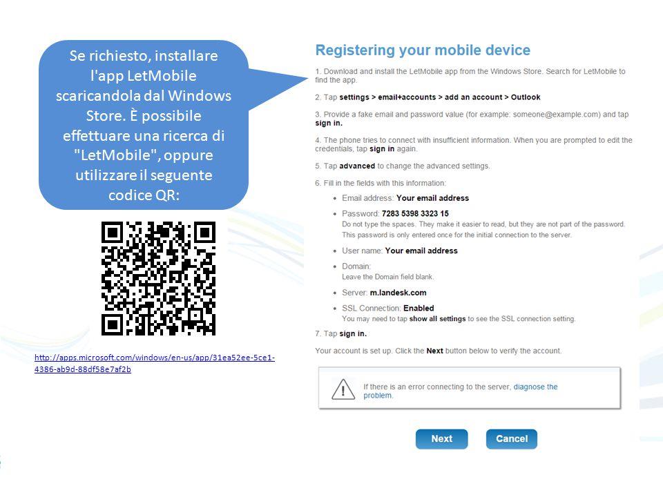 Se richiesto, installare l app LetMobile scaricandola dal Windows Store.