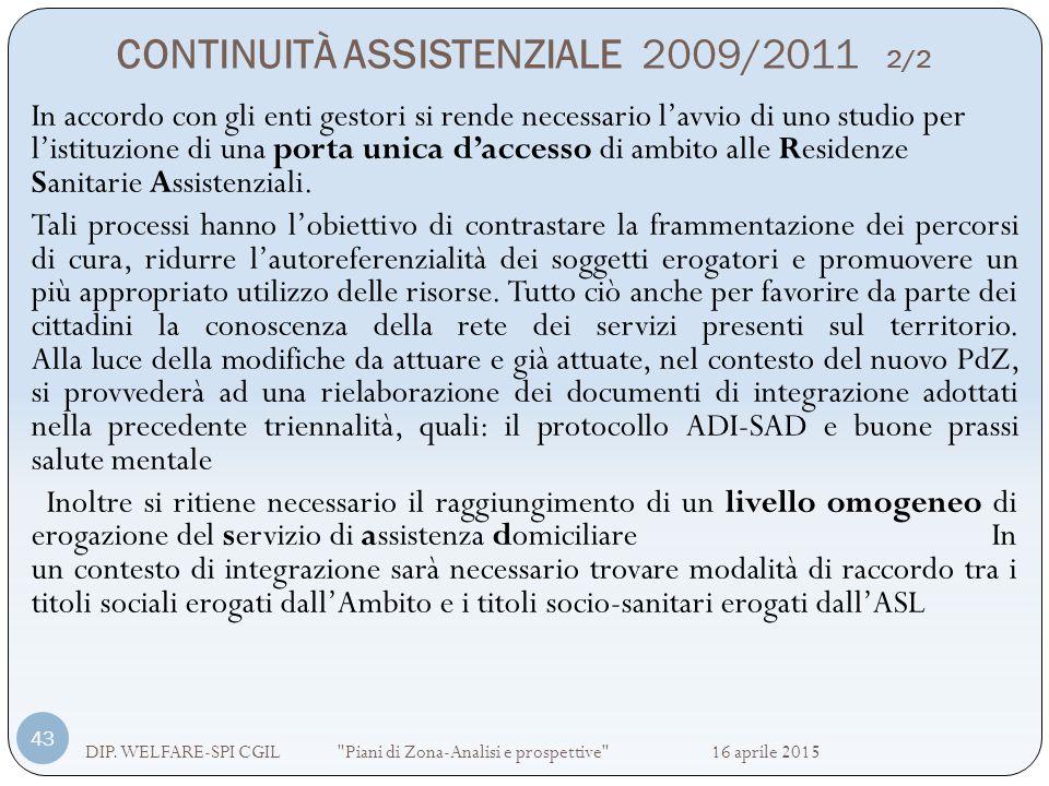 CONTINUITÀ ASSISTENZIALE 2009/2011 2/2 DIP. WELFARE-SPI CGIL