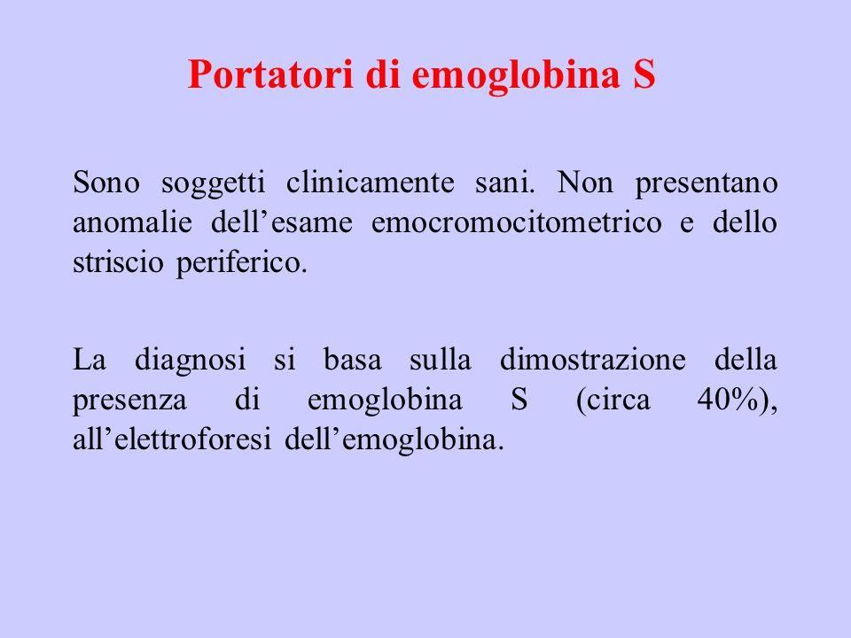 Portatori di emoglobina S Sono soggetti clinicamente sani. Non presentano anomalie dell'esame emocromocitometrico e dello striscio periferico. La diag