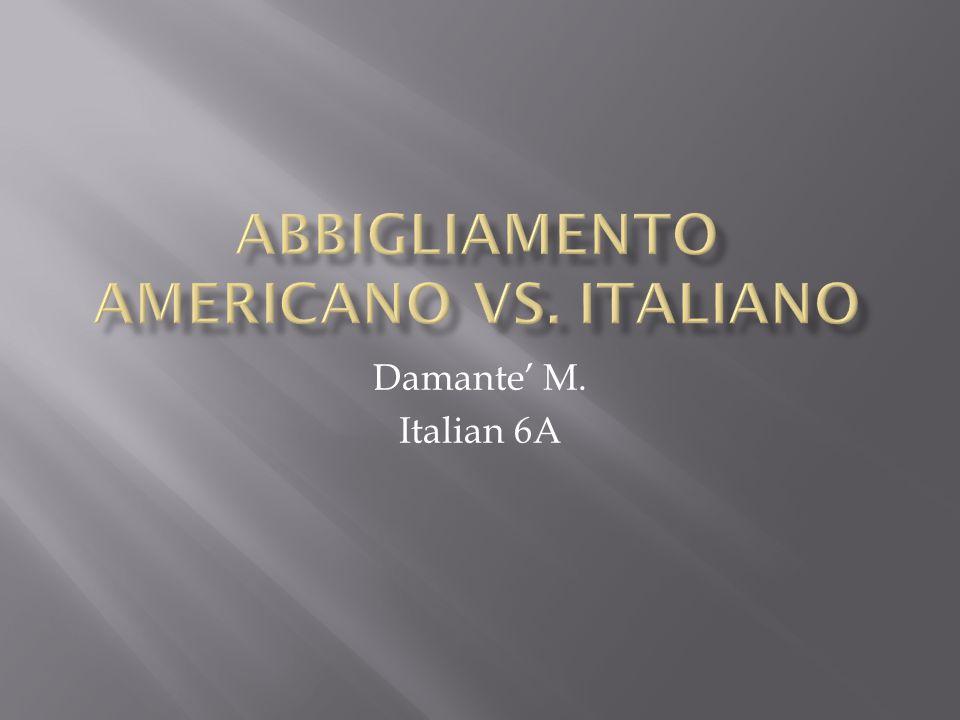 Damante' M. Italian 6A