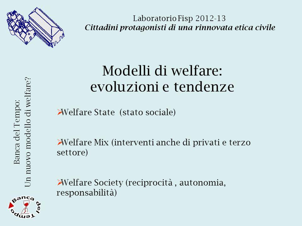 Quali sinergie con l'ente locale  possibili forme di collaborazione  sussidiarietà e interscambio  valutazione dei bisogni e prima risposta  incentivo e sostegno alle BdT (L.