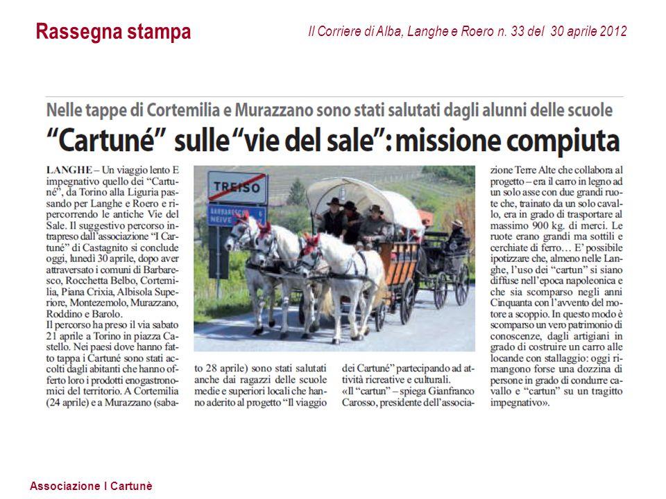 Associazione I Cartunè Rassegna stampa Il Corriere di Alba, Langhe e Roero n. 33 del 30 aprile 2012