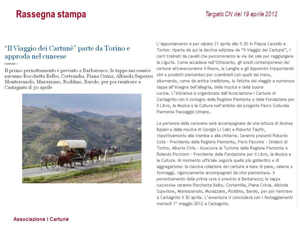 Associazione I Cartunè Rassegna stampa Targato CN del 19 aprile 2012