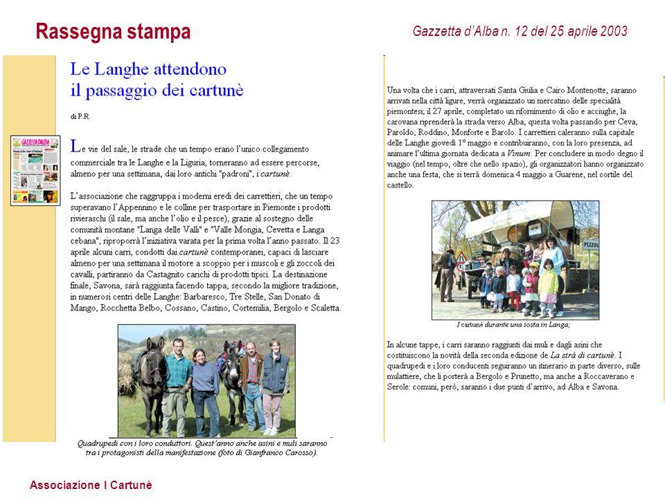 Associazione I Cartunè Rassegna stampa Gazzetta d'Alba n. 12 del 25 aprile 2003