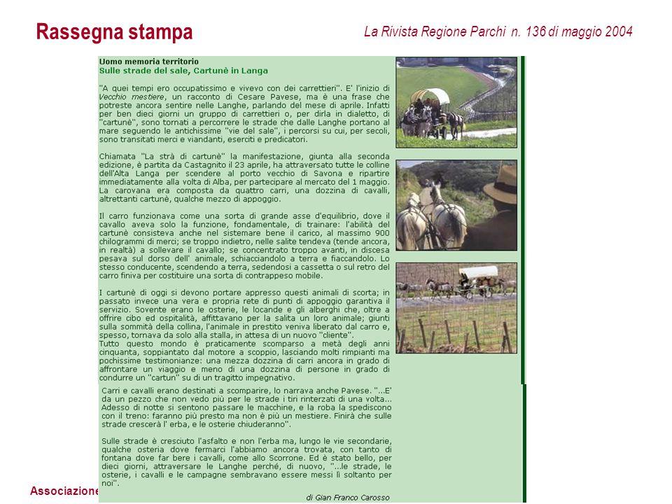 Associazione I Cartunè Rassegna stampa La Rivista Regione Parchi n. 136 di maggio 2004