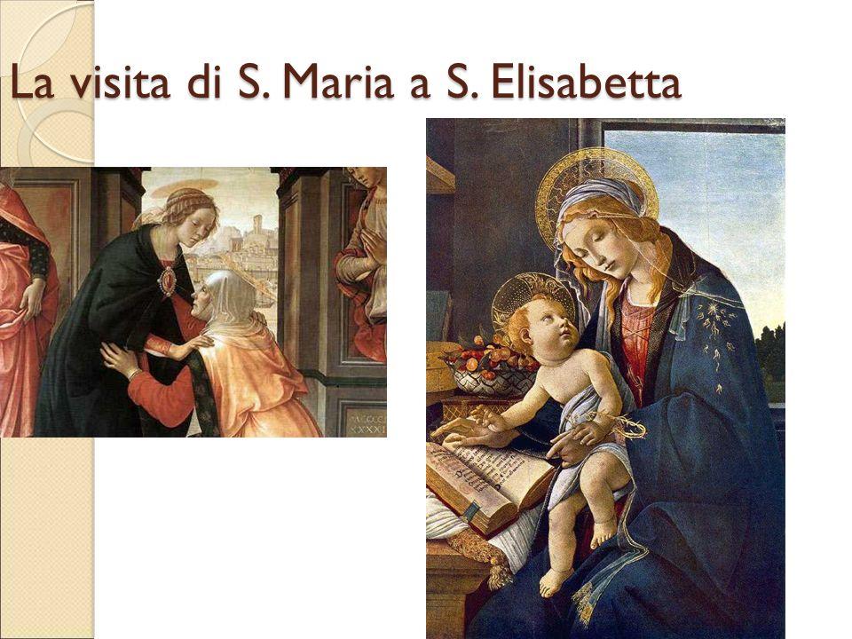 La visita di S. Maria a S. Elisabetta