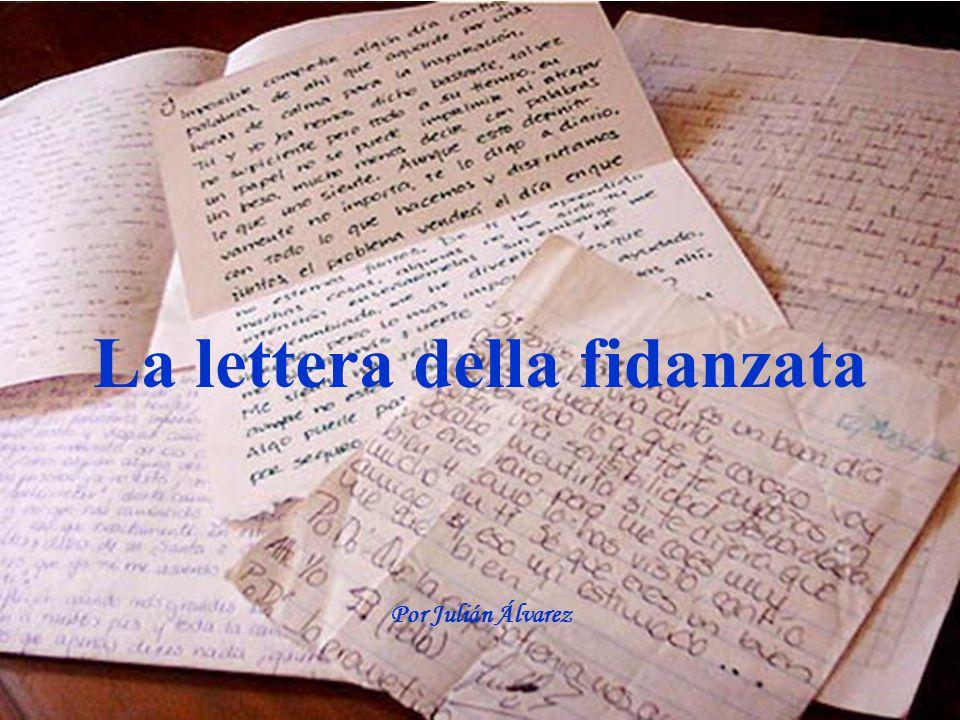 La lettera della fidanzata Por Julián Álvarez