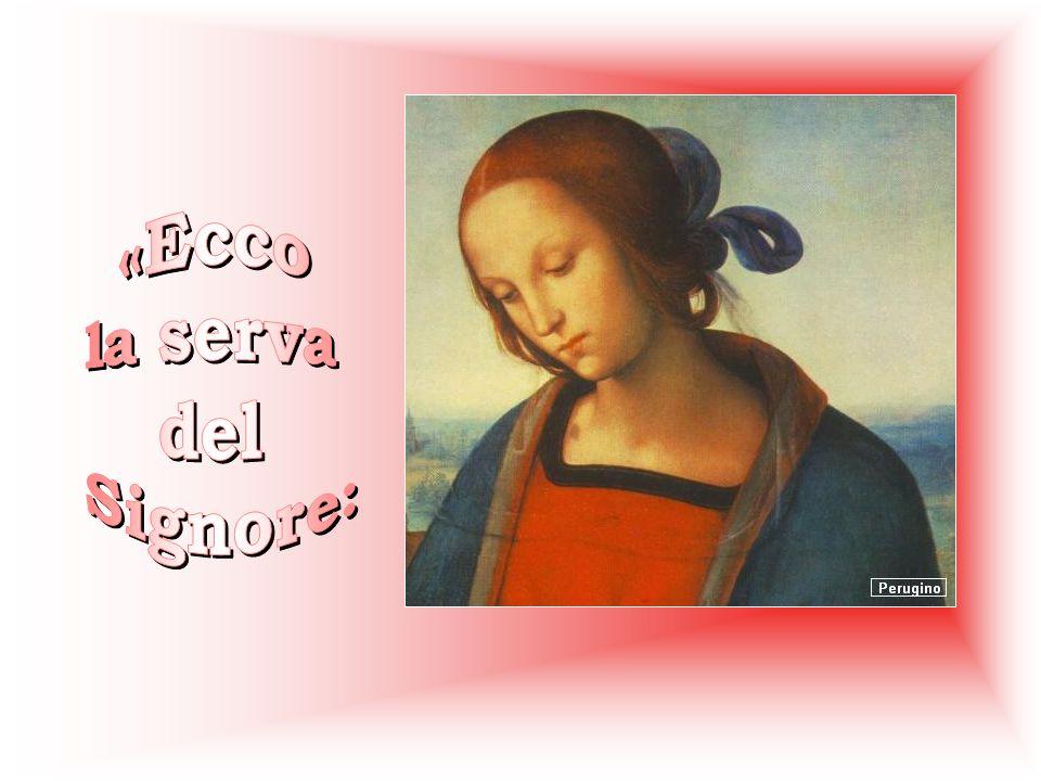 Allora Maria disse: