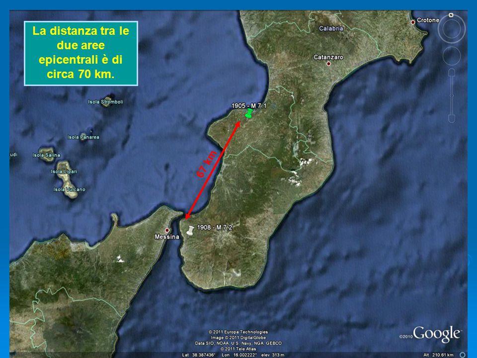 67 km La distanza tra le due aree epicentrali è di circa 70 km.