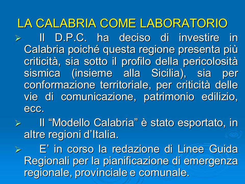 LA CALABRIA COME LABORATORIO  Il D.P.C.
