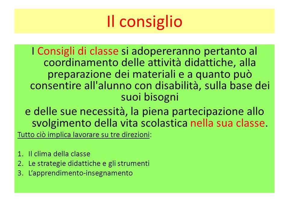 Il consiglio I Consigli di classe si adopereranno pertanto al coordinamento delle attività didattiche, alla preparazione dei materiali e a quanto può