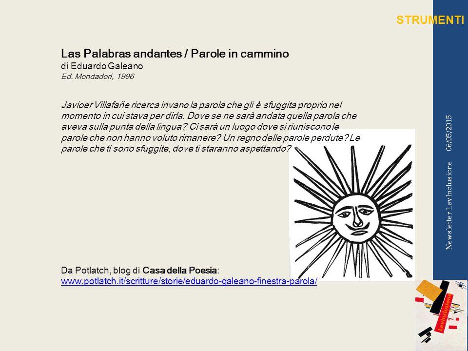 06/05/2015 Newsletter LevInclusione Las Palabras andantes / Parole in cammino di Eduardo Galeano Ed.
