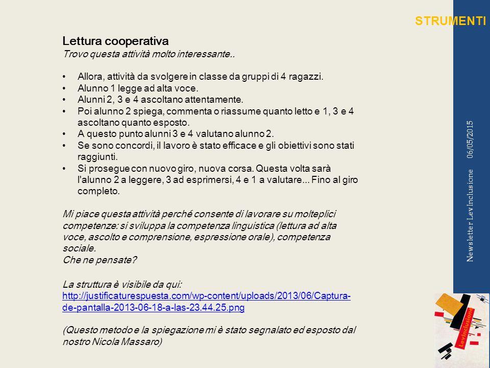 06/05/2015 Newsletter LevInclusione Lettura cooperativa Trovo questa attività molto interessante..
