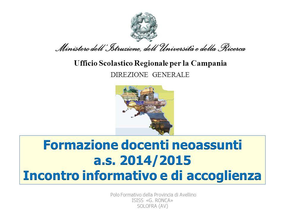 Ministero dell'Istruzione, dell' Università e della Ricerca Ufficio Scolastico Regionale per la Campania DIREZIONE GENERALE Polo Formativo della Provi