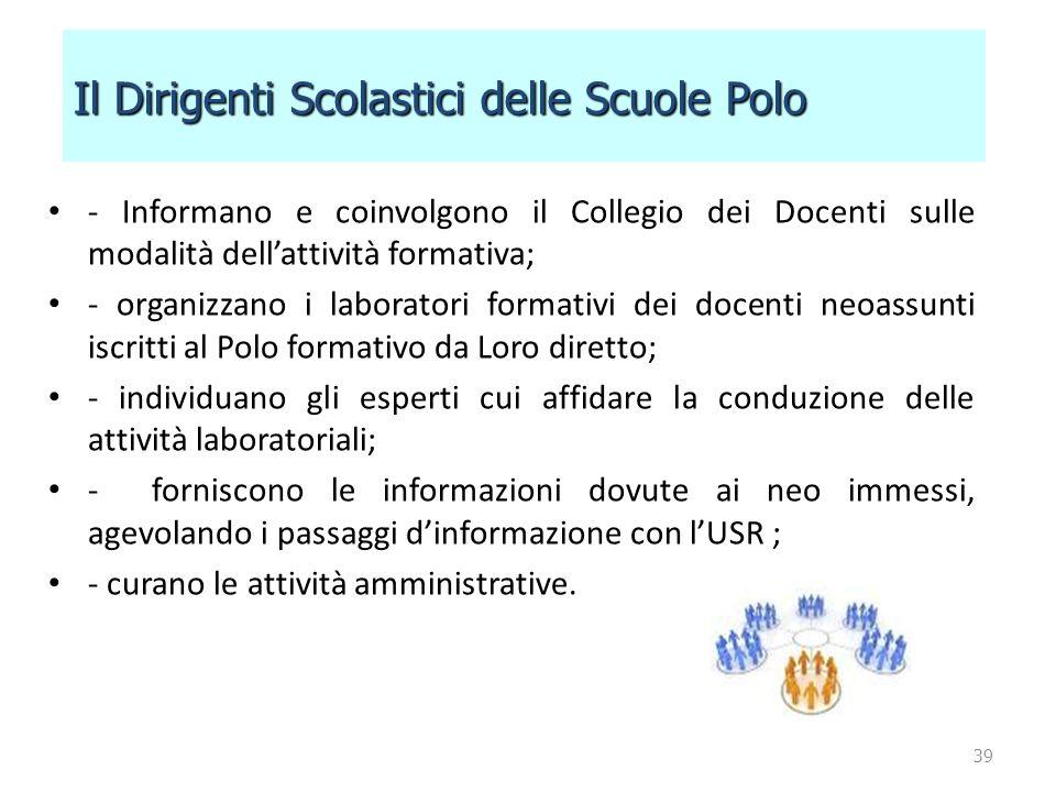 - Informano e coinvolgono il Collegio dei Docenti sulle modalità dell'attività formativa; - organizzano i laboratori formativi dei docenti neoassunti