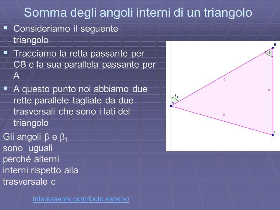 Somma degli angoli interni di un triangolo   Consideriamo il seguente triangolo   Tracciamo la retta passante per CB e la sua parallela passante p