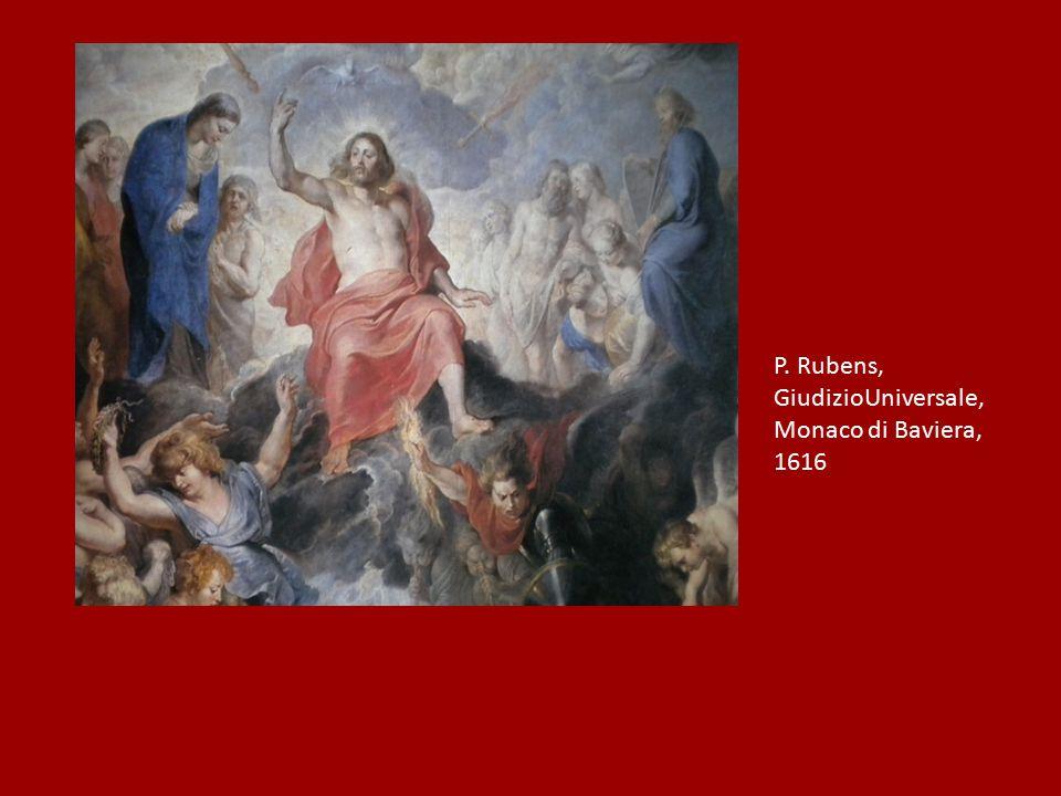 P. Rubens, GiudizioUniversale, Monaco di Baviera, 1616