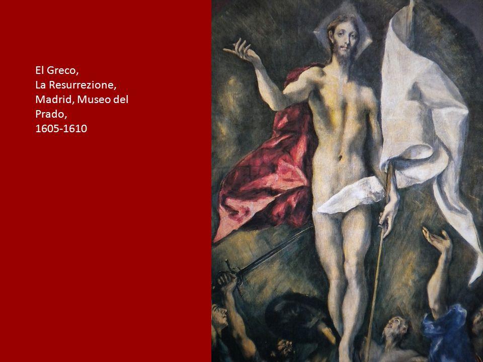 El Greco, La Resurrezione, Madrid, Museo del Prado, 1605-1610