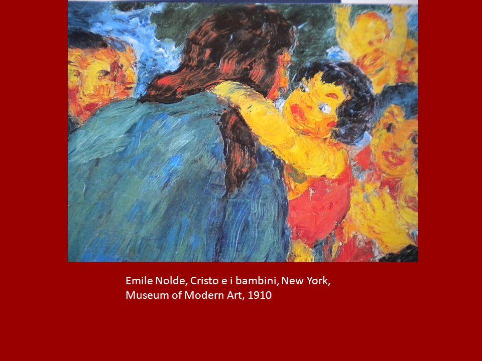 Emile Nolde, Cristo e i bambini, New York, Museum of Modern Art, 1910