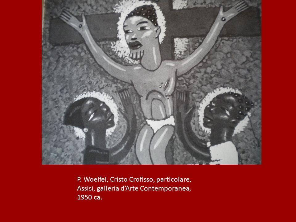 P. Woelfel, Cristo Crofisso, particolare, Assisi, galleria d'Arte Contemporanea, 1950 ca.