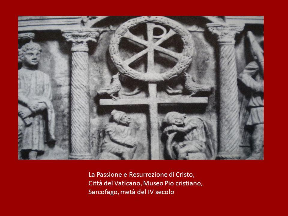 La Passione e Resurrezione di Cristo, Città del Vaticano, Museo Pio cristiano, Sarcofago, metà del IV secolo