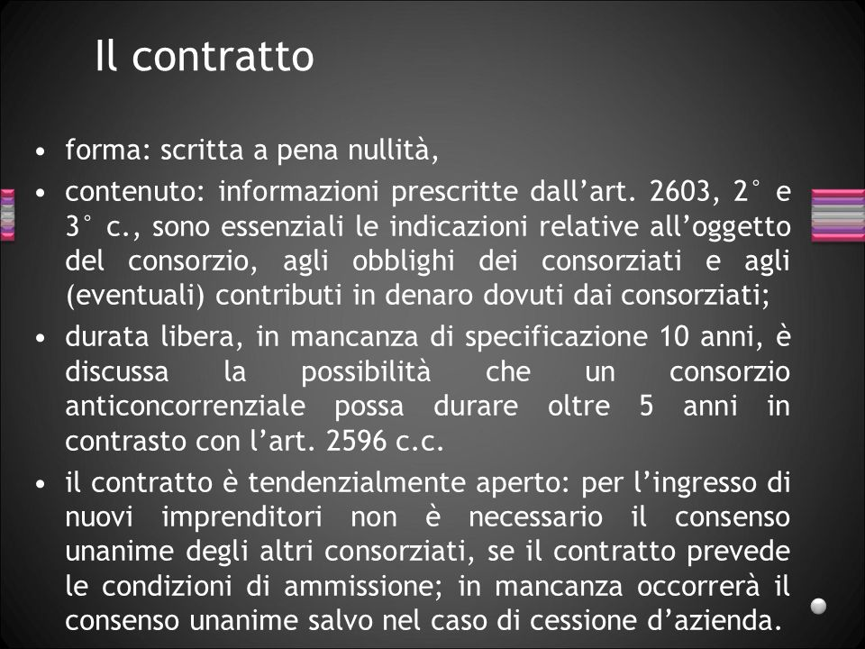 Il contratto forma: scritta a pena nullità, contenuto: informazioni prescritte dall'art.