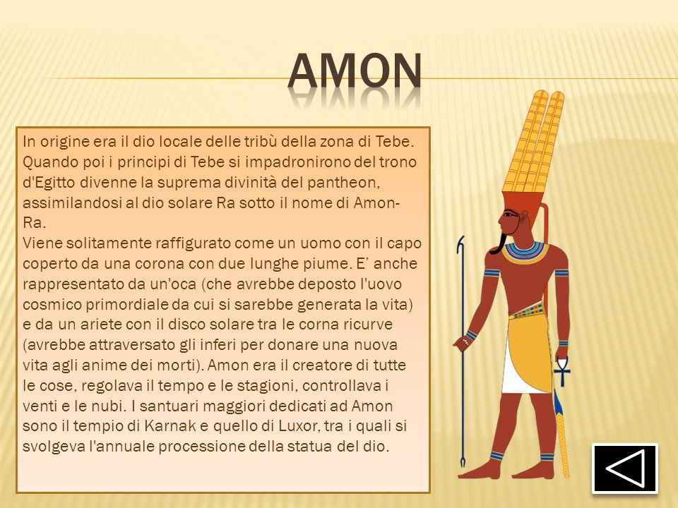 In origine era il dio locale delle tribù della zona di Tebe. Quando poi i principi di Tebe si impadronirono del trono d'Egitto divenne la suprema divi