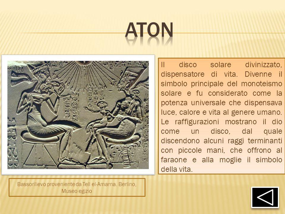 Il disco solare divinizzato, dispensatore di vita. Divenne il simbolo principale del monoteismo solare e fu considerato come la potenza universale che